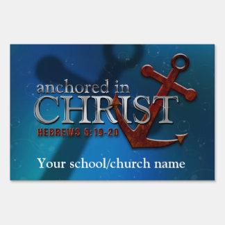Customizable Anchored in Christ yard sign
