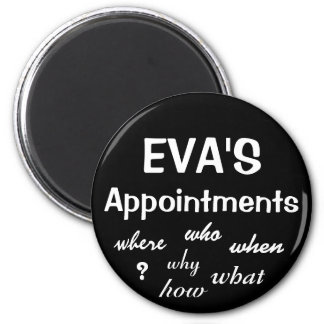 Customizable - Appointments 2 Inch Round Magnet