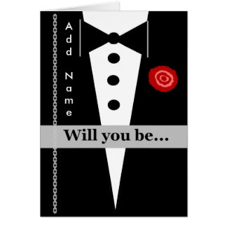 Customizable Be My Groomsman Card Tux and Rose