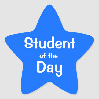 Customizable Blue Star Student Of The Day Star Sticker