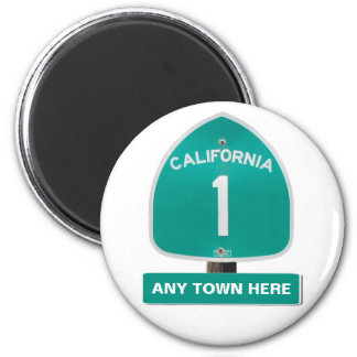 """Customizable CA Highway 1 """"Any Town Here"""" Magnet"""