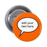 customizable cartoon speech balloon 2 inch round button