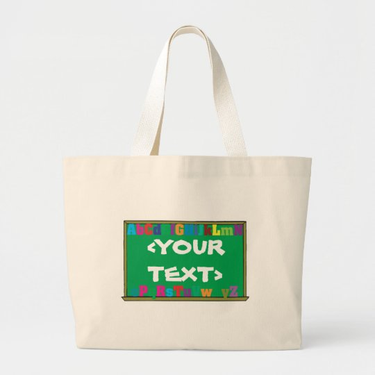 Customizable Chalkboard, <YOURTEXT> Large Tote Bag