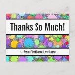 """[ Thumbnail: Customizable, Colorful """"Thanks So Much!"""" Postcard ]"""