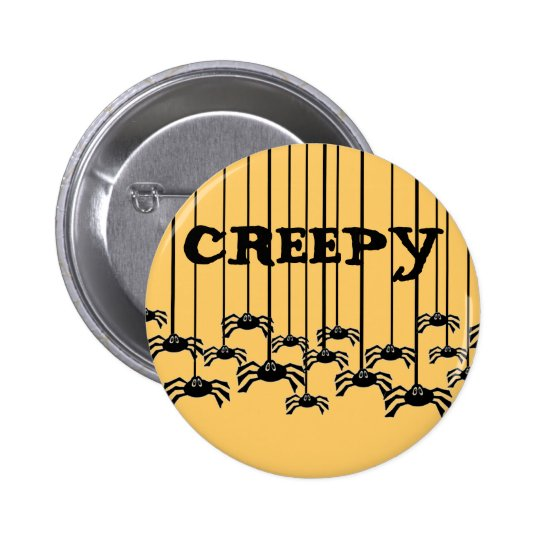 Customizable Creepy Spiders Pinback Button
