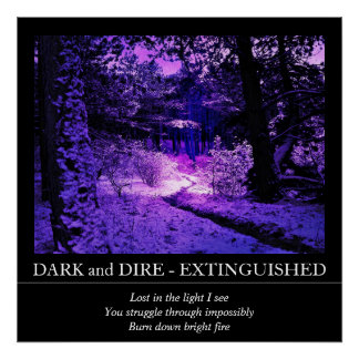 Customizable Dark and Dire - Extinguished Poster