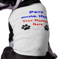 Customizable Dog Shirts with NAME and MESSAGE