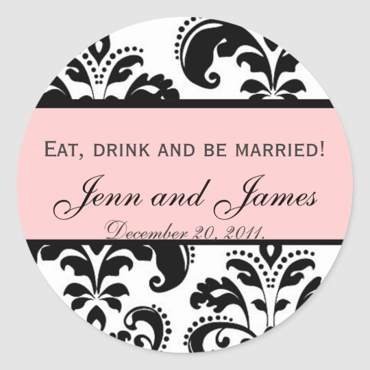 Customizable Eat, Drink, and be Married Pink Seal