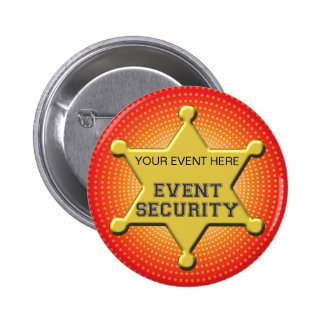 CUSTOMIZABLE EVENT SECURITY BADGE BUTTONS