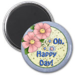 Customizable flowers Happy Day Magnet