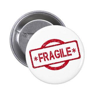 Customizable Fragile Stamp Design 2 Inch Round Button