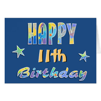 Customizable Fun Stars 11th Birthday Greeting Card
