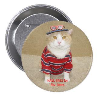 Customizable Funny Cat Hall Pass Pin
