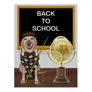 Customizable Funny Dog/Lab Teacher Back to School Postcard