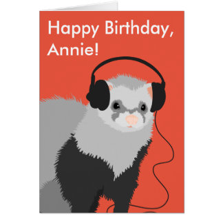 Customizable Funny Music Lover Ferret Card