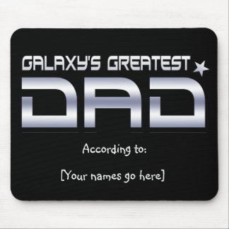 Customizable Galaxy's Greatest Dad Mousepad