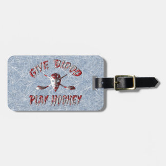 Customizable Give Blood Play Hockey Luggage Tag