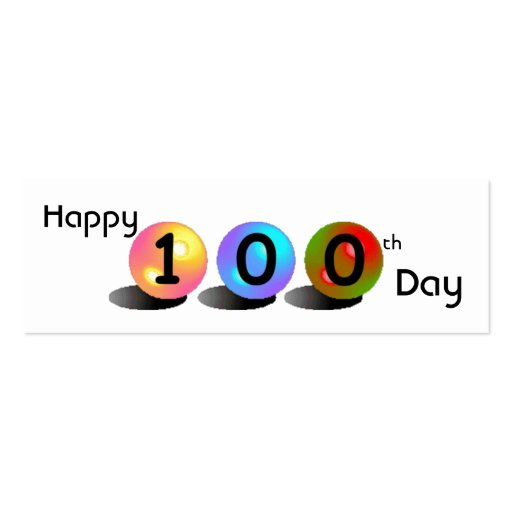 "Customizable ""Happy 100th Day"" Mini Bookmarker Business Card Templates"