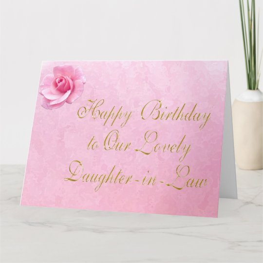 Customizable Happy Birthday Daughter In Law Cards Zazzle