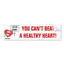 Customizable Heart Healthy Slogan Sign Bumper Sticker