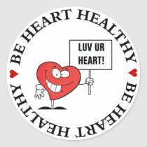 Customizable Heart Healthy Slogan Sign Classic Round Sticker