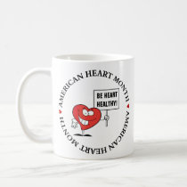 Customizable Heart Healthy Slogan Sign Coffee Mug