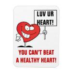 Customizable Heart Healthy Slogan Sign Magnet