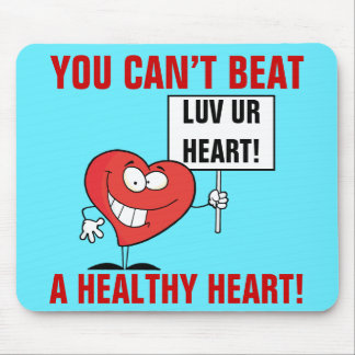 Customizable Heart Healthy Slogan Sign Mouse Pad
