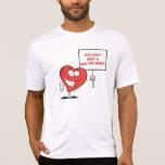 Customizable Heart Healthy Slogan Sign T Shirt