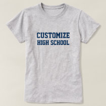 Customizable High School with Year T-Shirt
