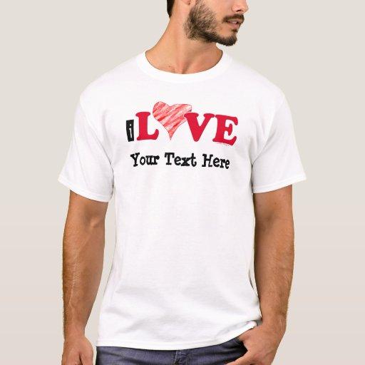 Customizable I Love Blank T-shirt