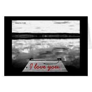 Customizable I Love You B&W Lake Scene Card