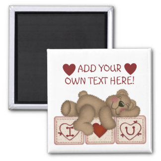 Customizable I Love You Teddy Bear - Magnet