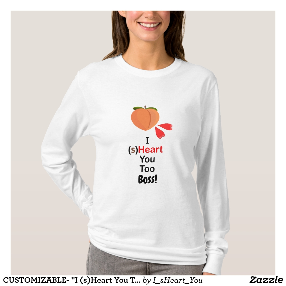 "CUSTOMIZABLE- ""I (s)Heart You Too"" Womens T-Shirt - Best Selling Long-Sleeve Street Fashion Shirt Designs"