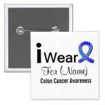 Customizable I Wear a Colon Cancer Ribbon 2 Inch Square Button