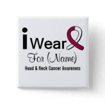 Customizable I Wear a Head and Neck Cancer Ribbon Pinback Button