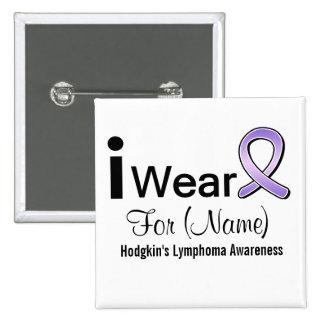 Customizable I Wear a Hodgkin's Lymphoma Ribbon Button