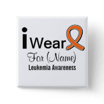 Customizable I Wear a Leukemia Ribbon Pinback Button