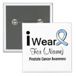 Customizable I Wear a Prostate Cancer Ribbon 2 Inch Square Button