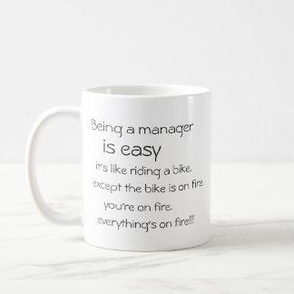 "Customizable ""Job is easy, everything's on fire"" Coffee Mug"