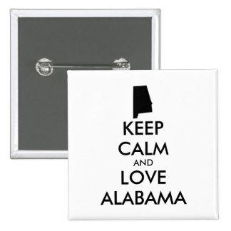 Customizable KEEP CALM and LOVE ALABAMA Pinback Button