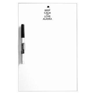 Customizable KEEP CALM and LOVE ALASKA Dry-Erase Board