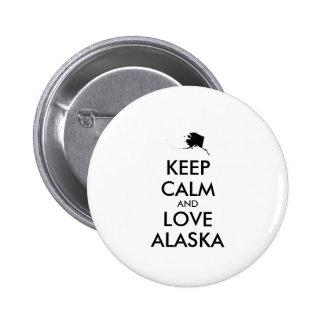 Customizable KEEP CALM and LOVE ALASKA Pinback Button