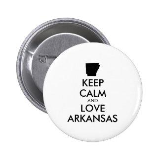 Customizable KEEP CALM and LOVE ARKANSAS Pinback Button