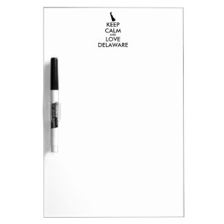 Customizable KEEP CALM and LOVE DELAWARE Dry-Erase Board