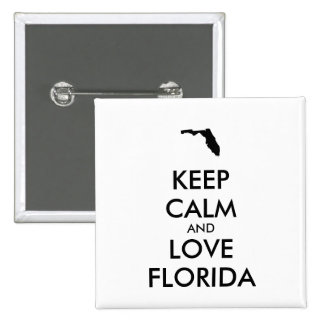 Customizable KEEP CALM and LOVE FLORIDA Pinback Button