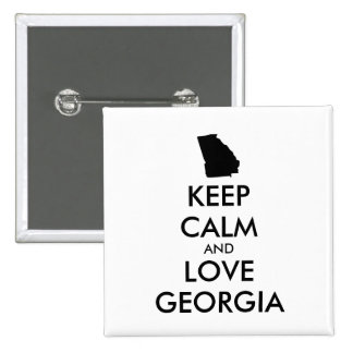 Customizable KEEP CALM and LOVE GEORGIA Pinback Button