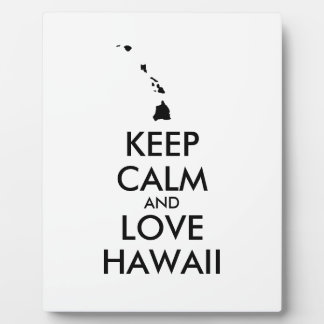Customizable KEEP CALM and LOVE HAWAII Plaque