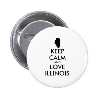 Customizable KEEP CALM and LOVE ILLINOIS Button