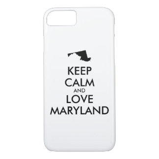 Customizable KEEP CALM and LOVE MARYLAND iPhone 8/7 Case